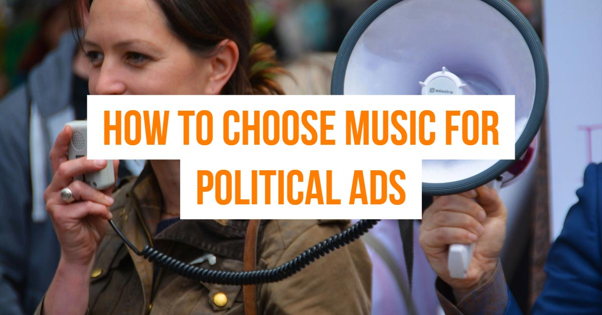 how to choose music for political ads